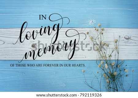 In loving memory sign calligraphy on vintage white background. #792119326