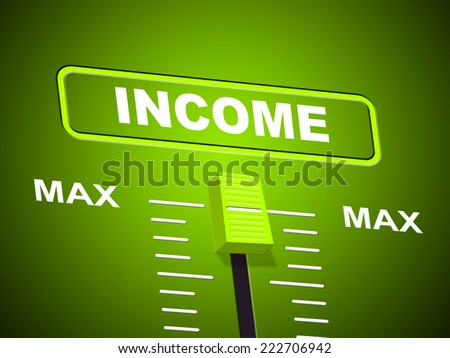 Income Max Meaning Upper Limit And Wages