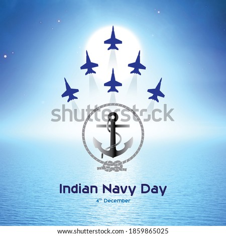 Indian Navy Day, 4th December. Indian Navy in defending the sea and conquering the sea. The anchor is the navy symbol and the Indian navy aircraft is flying across the sea.