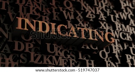 Indicating - Wooden 3D rendered letters/message.  Can be used for an online banner ad or a print postcard.
