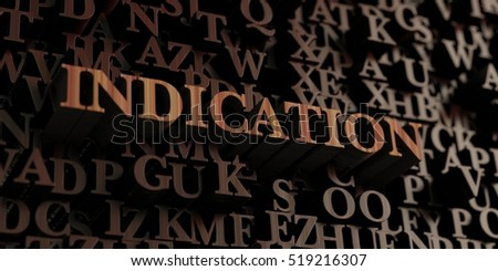 Indication - Wooden 3D rendered letters/message.  Can be used for an online banner ad or a print postcard.