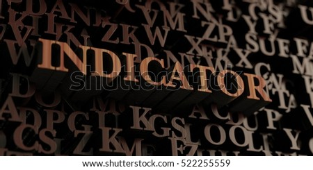 Indicator - Wooden 3D rendered letters/message.  Can be used for an online banner ad or a print postcard.