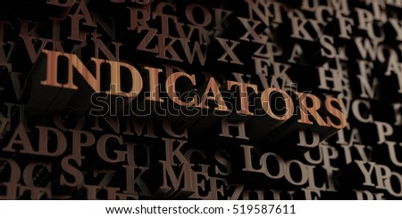 Indicators - Wooden 3D rendered letters/message.  Can be used for an online banner ad or a print postcard.