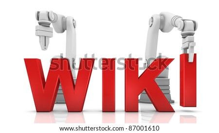 Industrial robotic arms building WIKI word on white background