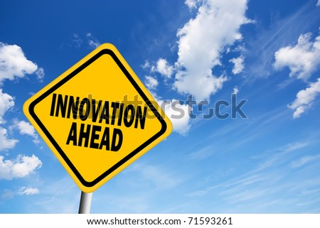 Innovation ahead sign