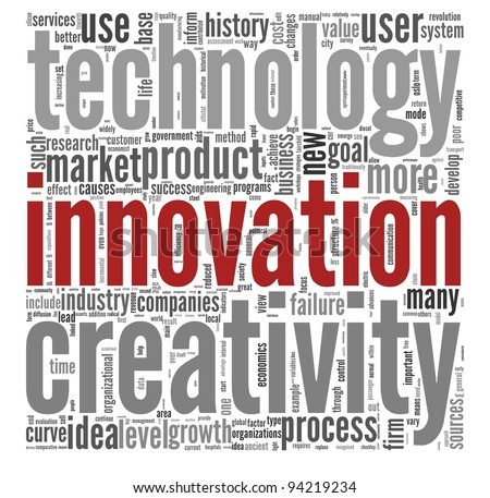 Innovation technology and creativity  concept related words in tag cloud on white