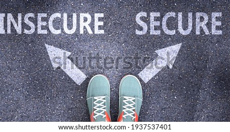 Insecure and secure as different choices in life - pictured as words Insecure, secure on a road to symbolize making decision and picking either Insecure or secure as an option, 3d illustration Foto stock ©