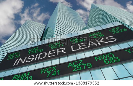Insider Leaks Trade Secrets Information Illegal Stock Market Trading 3d Illustration
