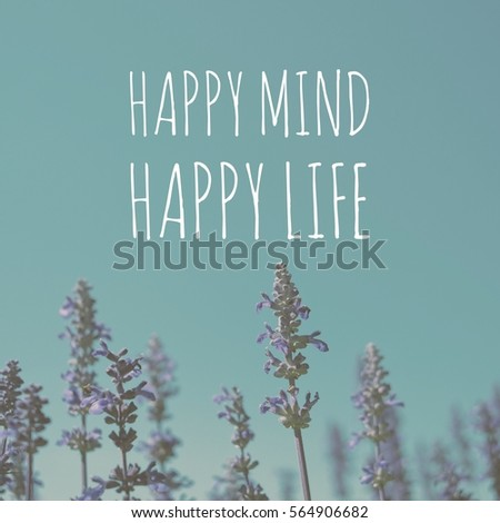 Inspiration motivation quote about happy life #564906682