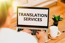 Inspiration showing sign Translation Services. Concept meaning organization that provide showing to translate speech Online Jobs And Working Remotely Connecting People Together