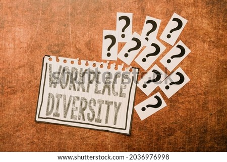 Inspiration showing sign Workplace Diversity. Business concept environment that accepts each individual s is differences Progress In Solving Problems Breakthrough New Designs And Ideas Stock fotó ©