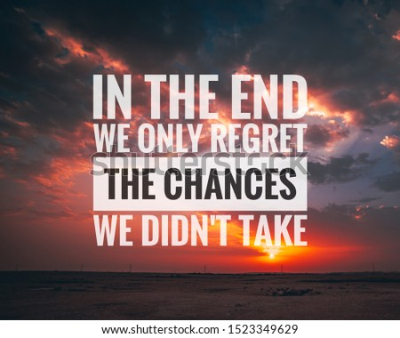 Inspirational and motivational quote about success, life, empowering, uplifting, coaching, inspiration, motivation written on cloudy sunset background.