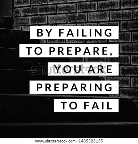 Inspirational motivating quote 'By failing  to prepare, you are preparing to fail' on blurry retro background. ストックフォト ©