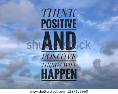 Free Photos Life Quote Inspirational Quote Think Positive