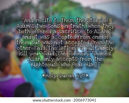 Inspirational quote verse from Holy Quran regarding Eid Al Adha celebration. Surah Al-Ma'idah, Ayah - 27 (5:27). Isolated on a blurry background. Stok fotoğraf ©