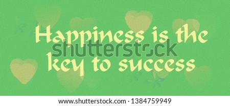 Inspirational quotes banner about happiness and success. Inspiring words and positive text for web design, cards and other designs.