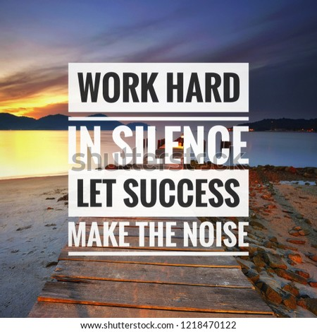 Free Photos Inspirational Typographic Quote Work Hard In Silence