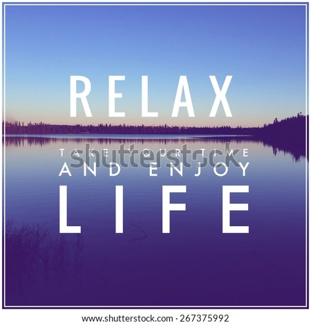 Free Photos Inspirational Typographic Quote Relax Take Your Time