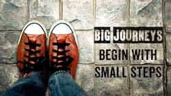 Inspire motivation quote, Big journeys begin with small steps, Poster of journey inspire quote