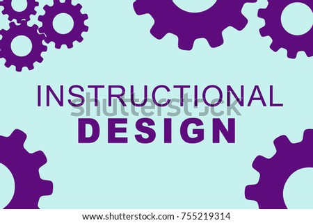 INSTRUCTIONAL DESIGN sign concept illustration with purple gear wheel figures on pale blue background