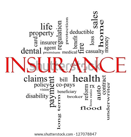 Insurance Word Cloud Concept in red and black with great terms such as and more.