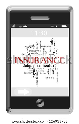 Insurance Word Cloud Concept of Touchscreen Phone with great terms such as health, auto, sales and more.