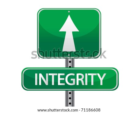 Integrity road sign isolated on a white background.