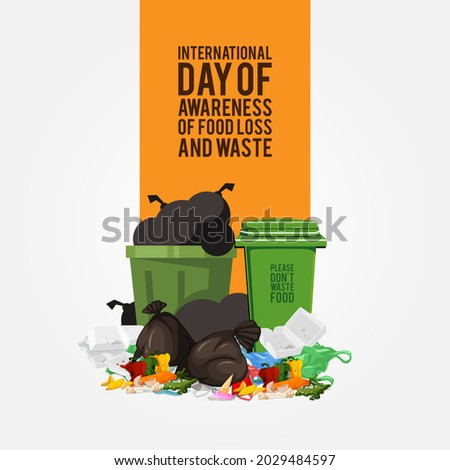 International Day of Awareness of Food Loss and Waste Design Concept, 29th September. Please don't waste food. Let's distribute food among the needy without wasting it! Make sure food for everyone.
