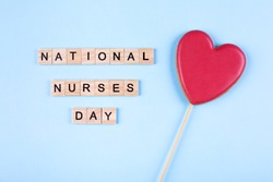 International Nurses Day, May 6. Healthcare medicine concept. Top view, flat lay. Heart Sweet Gift