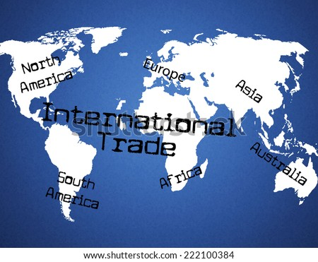 International Trade Representing Across The Globe And Import Business