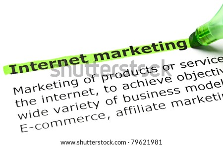 Internet marketing highlighted in green with felt tip pen.
