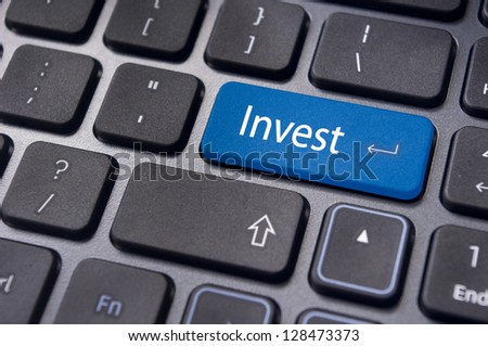 invest or investing concepts, with a message on enter key or keyboard.