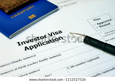 Investor Visa Application form to travel or immigration. Document with passport, apply and permission for foreigner country #1112527526