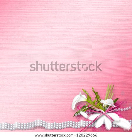 Invitation card for the wedding, with white calla lilies and pearls