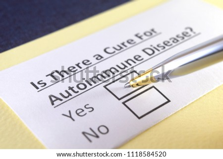 Is there a cure for autoimmune disease? Yes or no