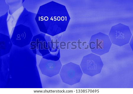 ISO 45001 based on occupational health and safety- business concept #1338570695