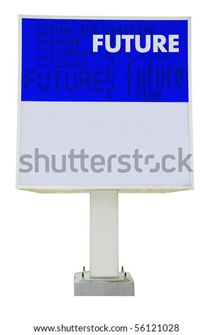 Isolated blue color signboard with words future, fun etc. With clipping path.
