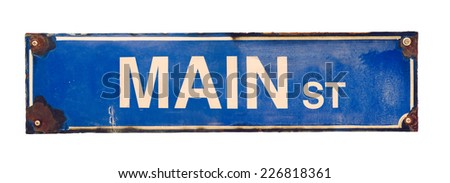 Isolated Grungy Blue VIntage Main Street USA Sign