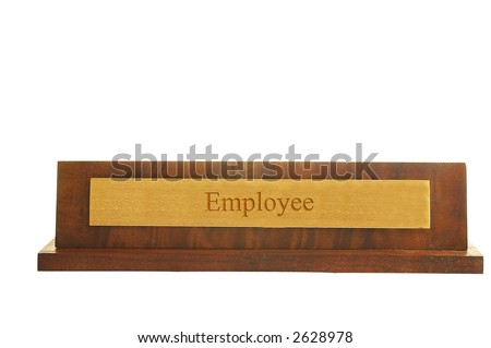 "Isolated nameplate on white with ""employee"" text"