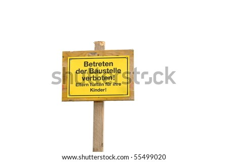 Isolated sign on building site