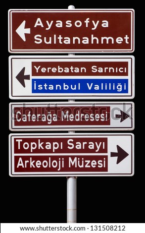 Isolated traffic signpost in Istanbul Turkey. Showing tourist attractions and important districts. Perfectly isolated on black.