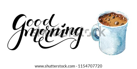 Isolated watercolor coffee espresso cup on white background. Hand drawn cup of coffee with lettering near it. Tasty cappuccino cup, aromatic espresso, latte macchiato, turkish coffee watercolor.