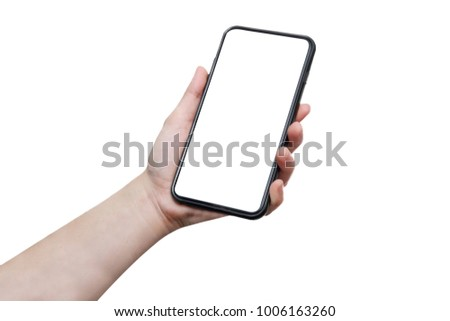 isolated woman hand hold full screen mobile phone with blank copyspace on white background #1006163260