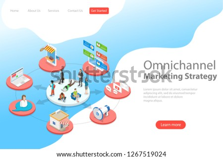 Isometric flat  landing page template of omnichannel, several communication channels between seller and customer, digital marketing, online shopping.