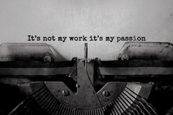 It's not my work it's my passion typed words on a Vintage Typewriter.
