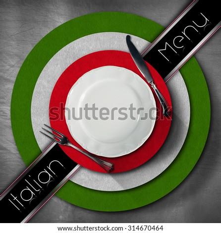 Italian Restaurant Menu Design / Restaurant menu with green, red and white Italian flag, text Italian Menu and silver cutlery.