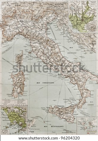Italy at the end of 19th century with Naples and Rome areas insert maps. By Paul Vidal de Lablache, Atlas Classique, Librerie Colin, Paris, 1894 (first edition)