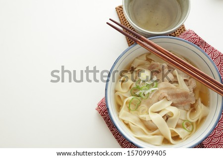 Japanese food, flat undo Kishimen and pork in soup #1570999405
