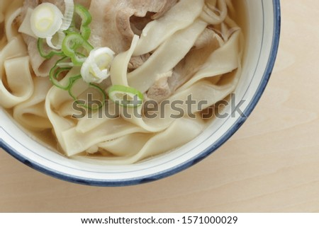 Japanese food, flat undo Kishimen and pork in soup #1571000029