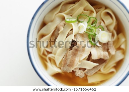 Japanese food, flat undo Kishimen and pork in soup #1571656462